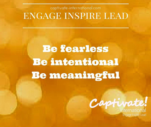 Be Fearless Be Intentional