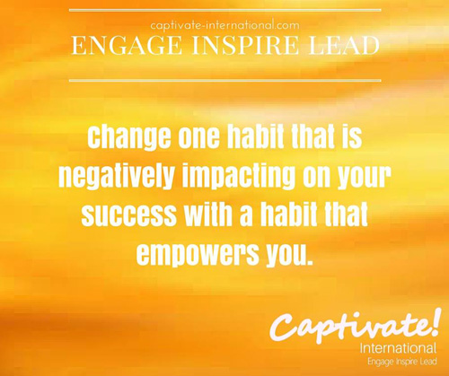 change one habit that is negatively impacting on your success