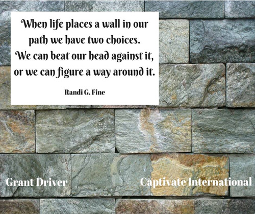 When life places a wall in our path